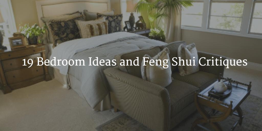 19 Bedroom Ideas & Feng Shui Critiques Feng Shui Nexus (Demo)