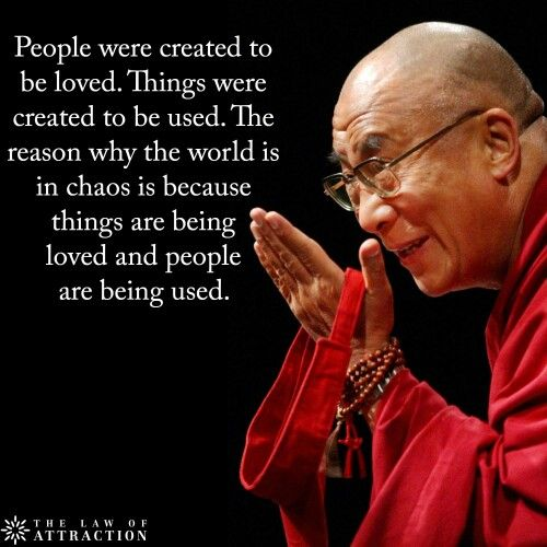 Dalai Lama Love People Not Things