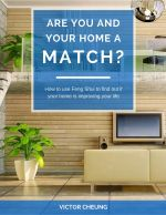 """Feng Shui Ebook """"Are You and Your Home a Match?"""" by Victor Cheung"""