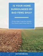"""Feng Shui Ebook """"Is Your Home Surrounded by Bad Feng Shui?"""" by Victor Cheung"""